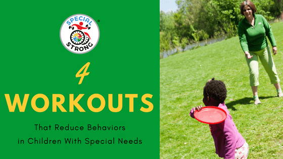 Workouts Behavior Special Needs