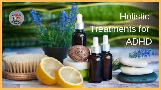 Holistic Treatments for ADHD