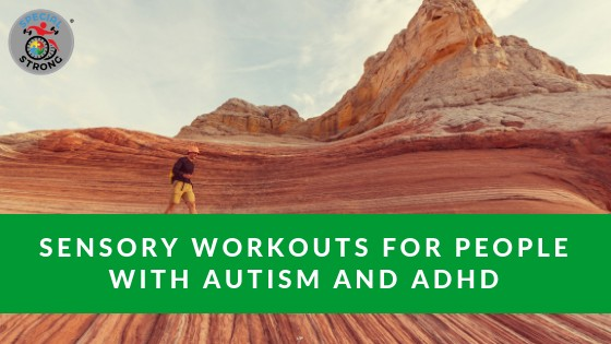 sensory workouts autism and adhd